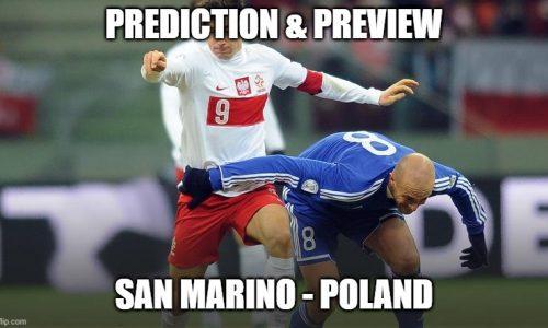 Preview : San Marino – Poland