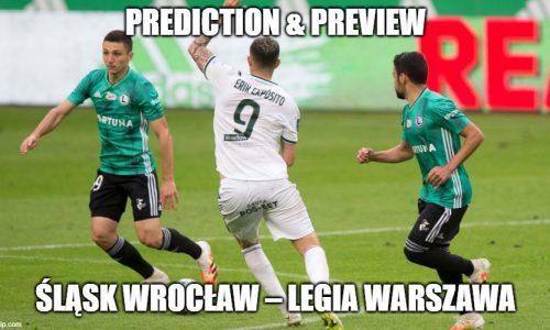 Prediction : Slask Wroclaw – Legia Warsaw