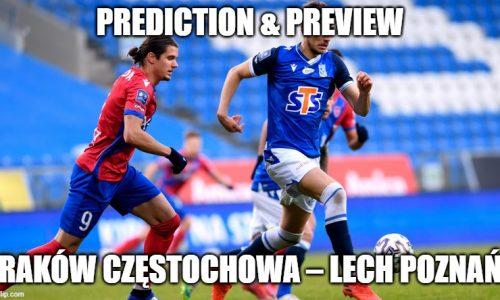 Prediction : Raków Częstochowa – Lech Poznań