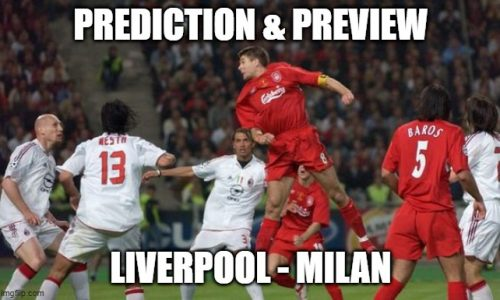 Liverpol – Milan prediction & preview