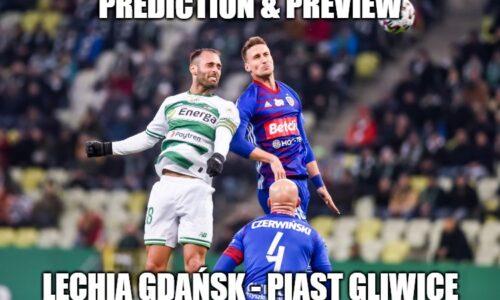 Lechia Gdansk – Piast Gliwice prediction & preview